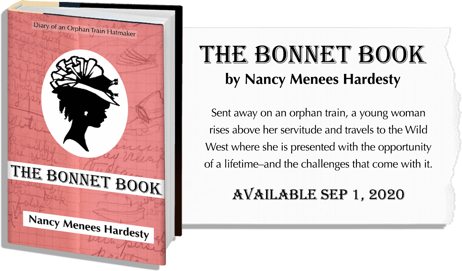 The Bonnet Book by Nancy Menees Hardesty is the story of Blanche Spencer, sent away on an orphan train at fourteen, making her way to the Wild West.